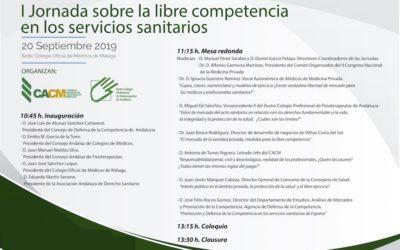 I JORNADAS SOBRE LA LIBRE COMPETENCIA EN LOS SERVICIOS SANITARIOS (Viernes 20 de septiembre. Málaga)