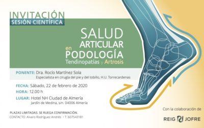 Invitación Sesión Científica. Salud Articular en Podología, Tendinopatías y Artrosis. Almería.