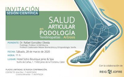 Invitación Sesión Científica. Salud Articular en Podología, Tendinopatías y Artrosis. Cádiz.