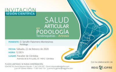 Invitación Sesión Científica. Salud Articular en Podología, Tendinopatías y Artrosis. Córdoba.