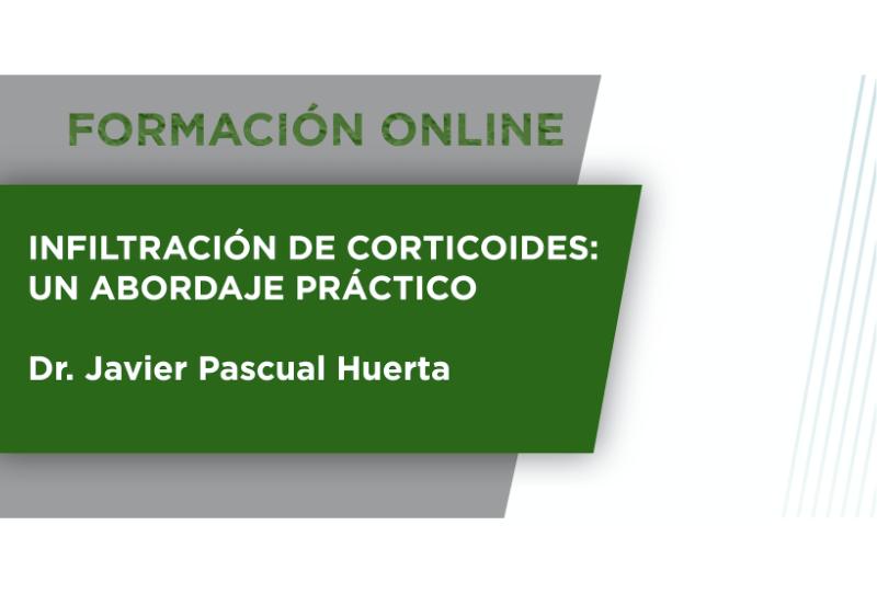 Curso on line – Infiltración de corticoides: Un abordaje práctico.