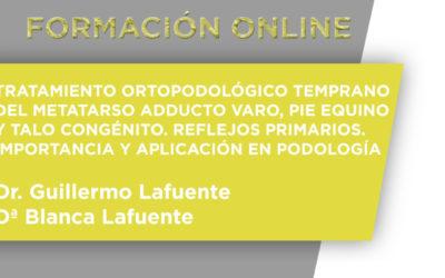 Formación On Line – Tratamiento Ortopodológico Temprano Del Metatarso Adducto Varo, Pie Esquino y Talo Congénito. Reflejos Primarios, Importancia y Aplicación wn Podología