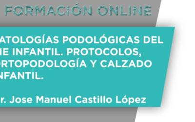 Formación On Line – Patologías Podológicas del Pie Infantil. Protocolos, Ortopodología y Calzado Infantil.