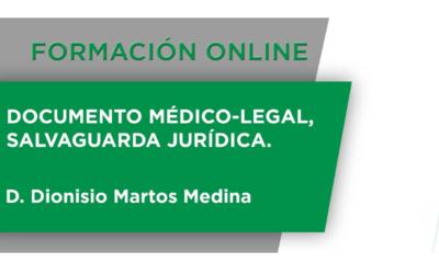 Formación Online: Documento Médico-Legal, Salvaguarda Jurídica