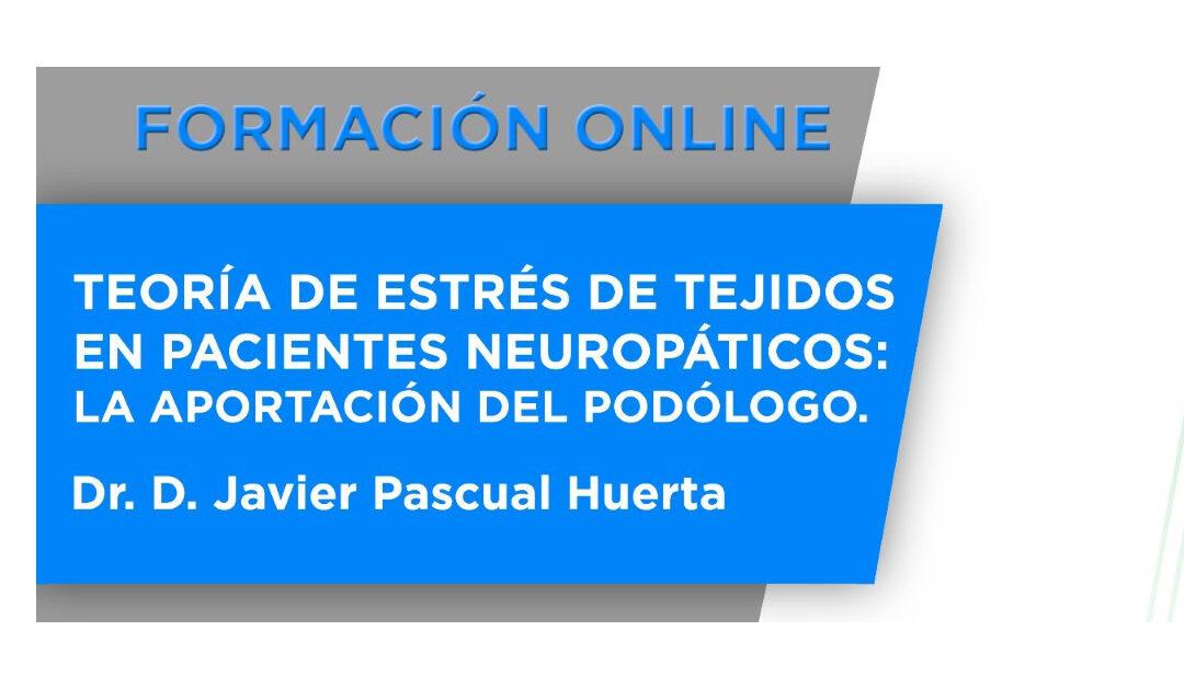 Formación Online: Teoría de Estrés de Tejidos en Pacientes Neuropáticos: La aportación del Podólogo
