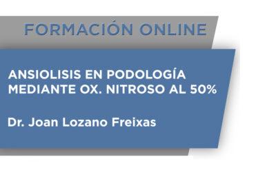 Ansiolisis en Podología mediante Ox. nitroso al 50%
